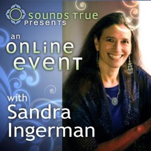 Sandra Ingerman Live Event: 21st-Century Shamanism